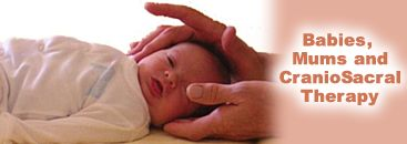 Babies, Mums and CranioSacral Therapy
